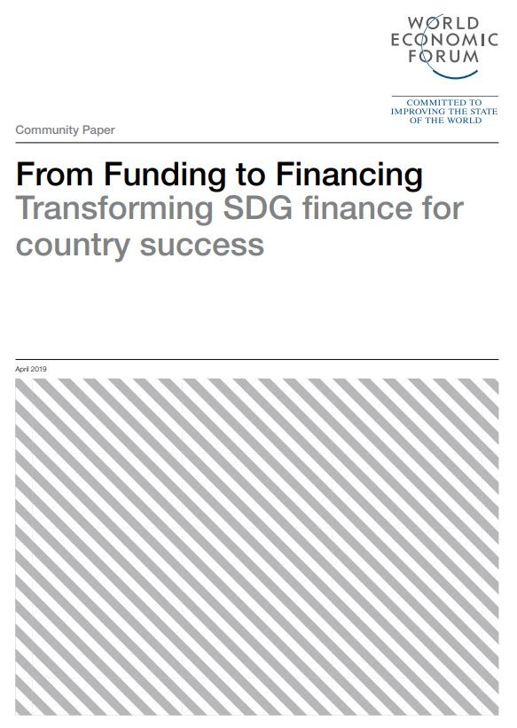 From Funding to Financing Transforming SDG finance for country success